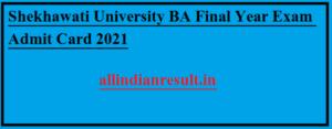 Shekhawati University BA Final Year Exam Admit Card 2021 |  PDUSU BA Final Year Hall Ticket